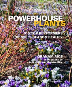 Powerhouse Plants by Graham Rice - just out. Image ©GardenPhotos.com
