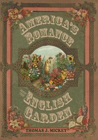 America's Romance With The English Garden by Thomas J. Mickey