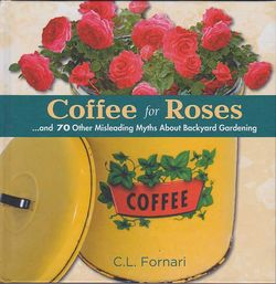 Coffee For Roses by C. L. Fornari