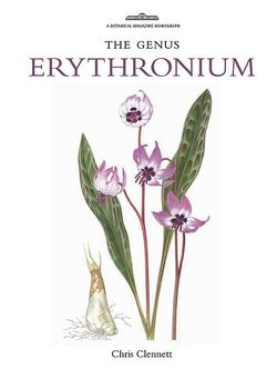 The Genus Erythronium by Chris Clennet. © Royal Botanic Gardens, Kew