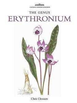 The Genus Erythronium by Chris Clennet. © Royal Botanic Gardens, Kew