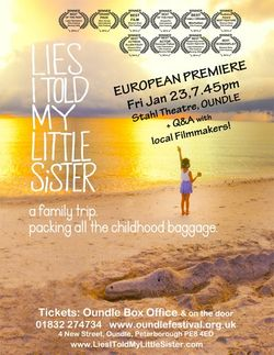 European premiere of Lies I Told My Little Sister in Northamptonshire on 23 January