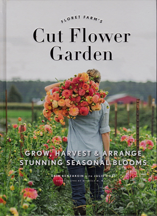 Floret Farm's Cut Flower Garden: Grow, Harvest, and Arrange Stunning Seasonal Blooms by Erin Benzakein and Julie Chai is published by Chronicle Books at $29.95/£21.99.